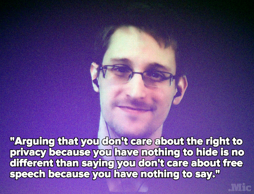 Eric Snowden quote on privacy