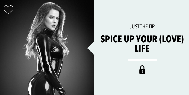 Khloé Kardashian Has a Fun Lil' Tip for Spicing Up Your Sex Life