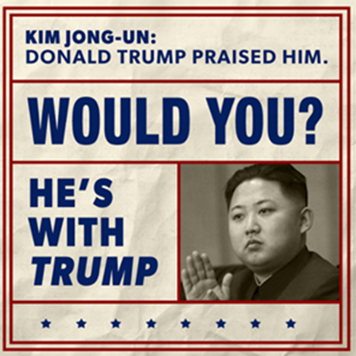 Clinton Super PAC Welcomes Donald Trump to RNC With Ads Tying Him to KKK, Kim Jong Un