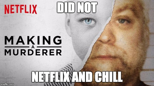 'Making a Murderer' Is Inspiring Hilarious Memes — But Many of Them Make a Good Point