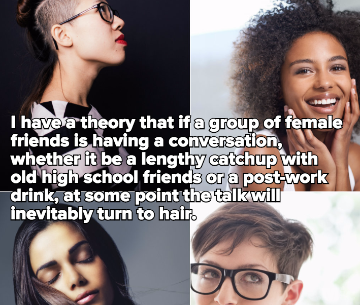 A Brief Guide to 'Hair Theory,' the One Thing That Holds All Female Friendships Together