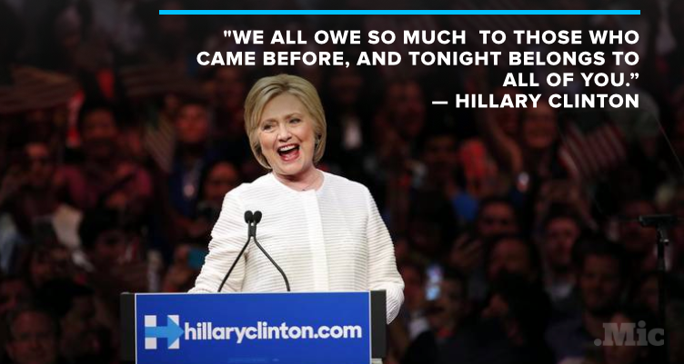 "Hillary Clinton Proclaims Historic Victory: ""We All Owe So Much to Those Who Came Before"""