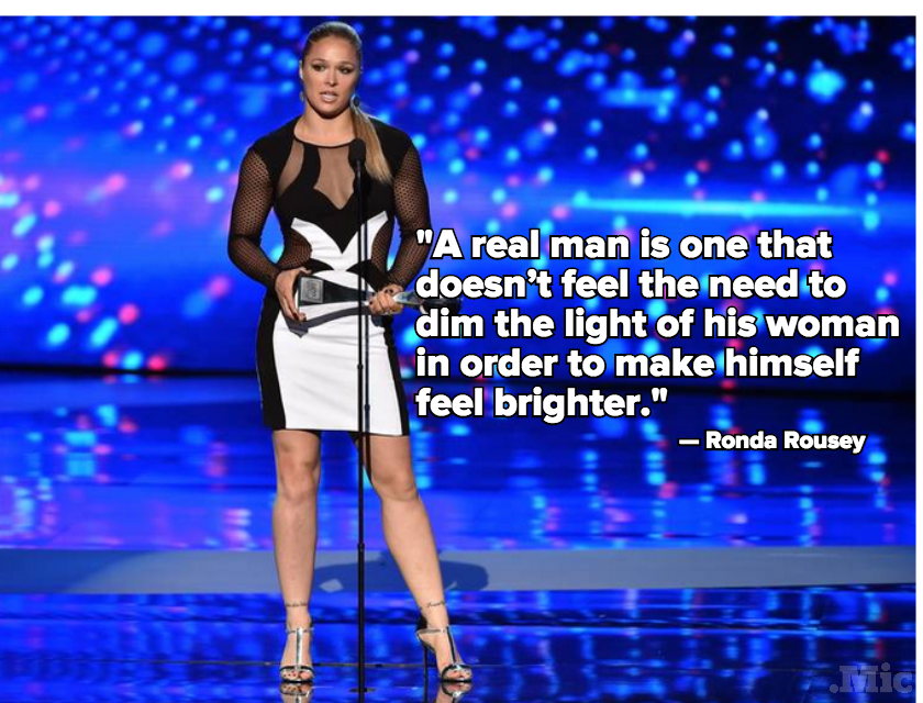 "Ronda Rousey Has the Best Description of What a ""Real Man"" Is"
